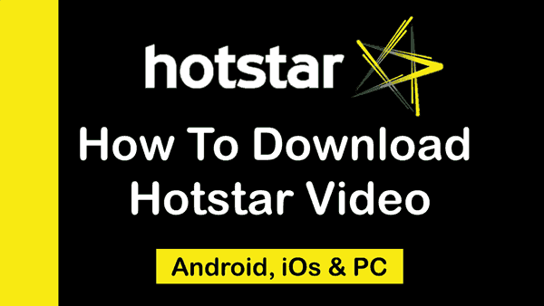 How To Download Hotstar Videos On Android iPhone PC
